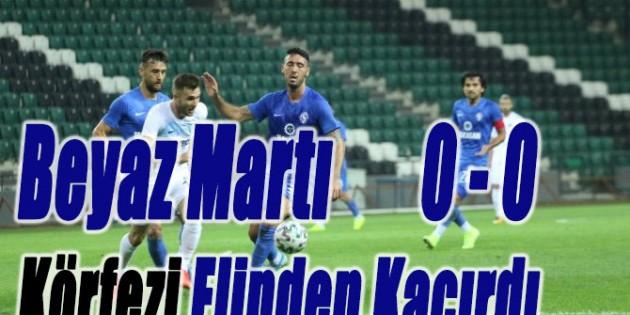 Beyaz Martı Körfezi Elinden Kaçırdı Kocaelispor 0-0 SARIYER