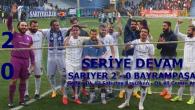 SERİYE DEVAM… Sarıyer 2-0 Bayrampaşa