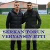 Serkan Torun Veryansın Etti.