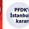 PFDK'nın İstanbulspor kararı…
