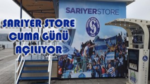 Sarıyer Store Açılıyor