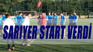 SARIYER START VERDİ